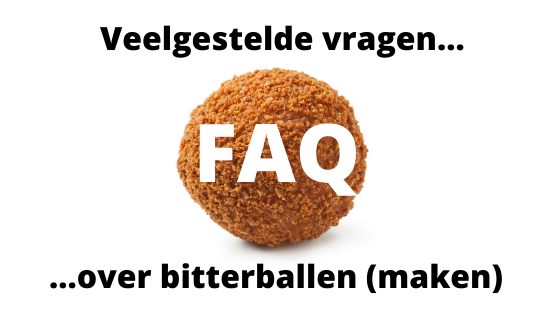 FAQ over bitterballen maken